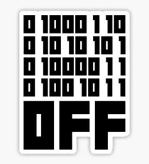 Fuck Off - Binary Code Sticker