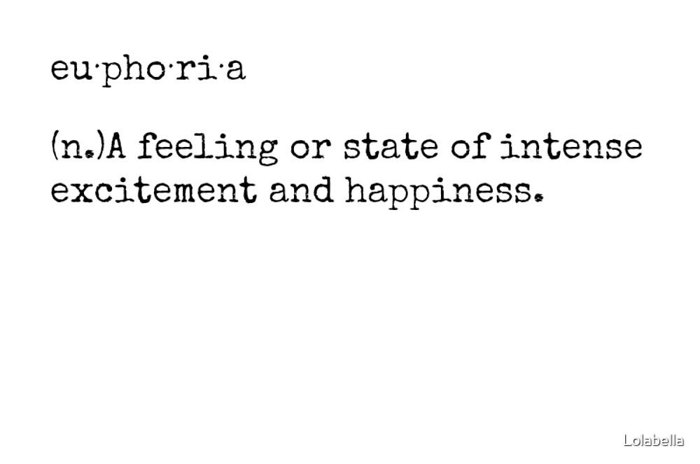 Euphoria by Lolabella