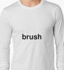 brush Long Sleeve T-Shirt