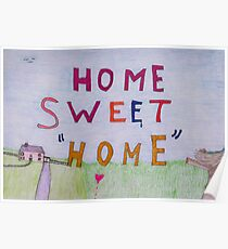 Home sweet Home. Poster