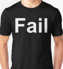 Fail (Reversed Colours) Unisex T-Shirt