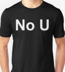 No U (Reversed Colours) Unisex T-Shirt