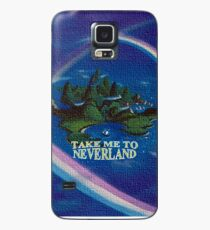 Take Me to Neverland Case/Skin for Samsung Galaxy
