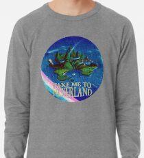 Bring mich nach Neverland Leichtes Sweatshirt