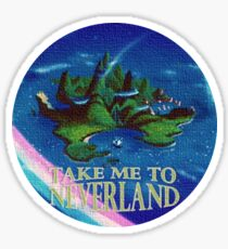 Take Me to Neverland Sticker