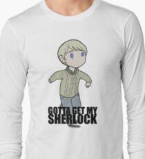 Gotta Get My SHERLOCK Long Sleeve T-Shirt