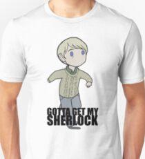 Gotta Get My SHERLOCK Unisex T-Shirt