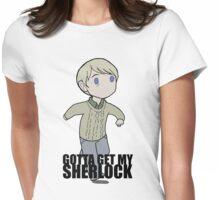 Gotta Get My SHERLOCK Womens Fitted T-Shirt