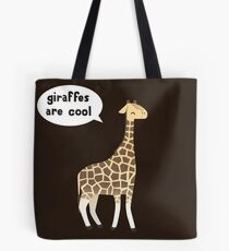 Giraffes are cool Tote Bag