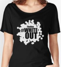 #Whiteout Women's Relaxed Fit T-Shirt