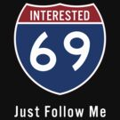 SIXTY NINE, FOLLOW ME by mqdesigns13