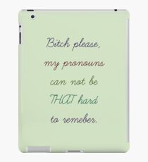 remember peoples pronouns iPad Case/Skin