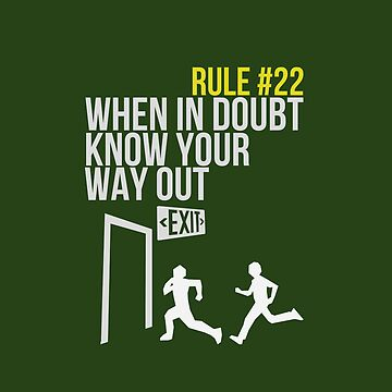 Zombie Survival Guide - Rule #22 - When In Doubt, Know Your Way Out von AlexNoir