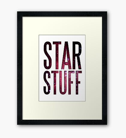 Star Stuff Framed Print