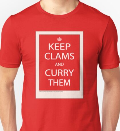 Keep Clams and Curry Them T-Shirt