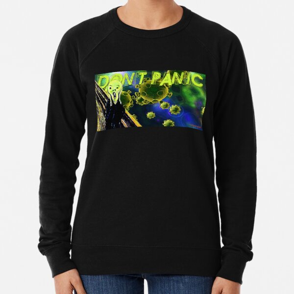 Don't Panic Lightweight Sweatshirt