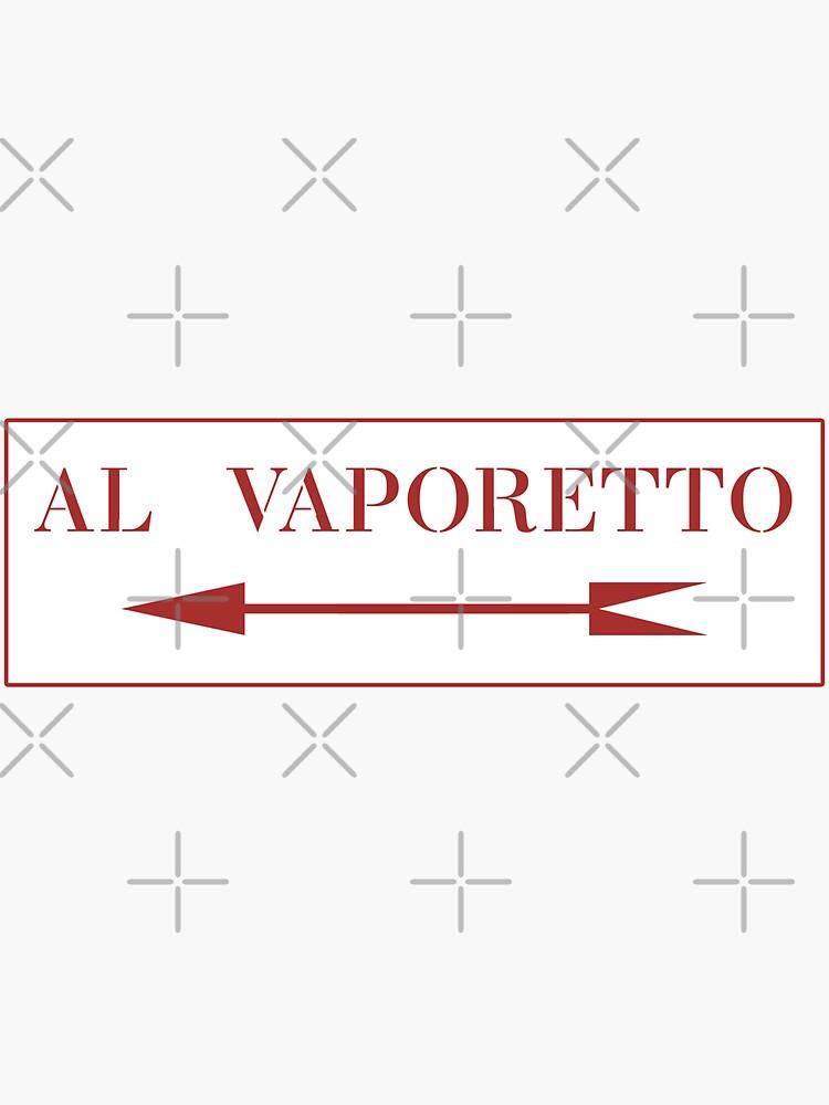 Zu Vaporetto, Venedig-Straßenschild, Italien von worldofsigns