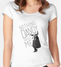 Nothing Dandy About Me Women's Fitted Scoop T-Shirt