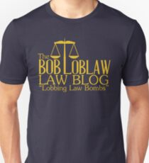 The Bob Loblaw Low Blog T-Shirt