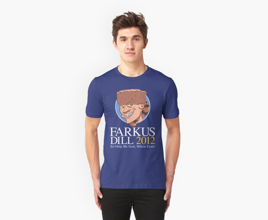 Farkus for President by odysseyroc