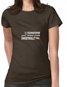 Sweetroll thief Womens Fitted T-Shirt