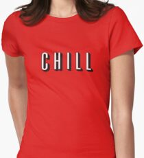 Chill Women's Fitted T-Shirt