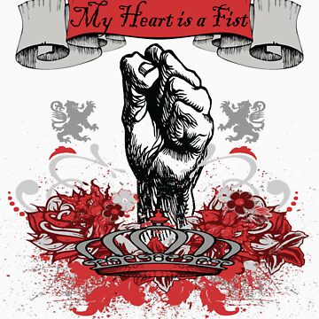 My heart is a fist by Geminite