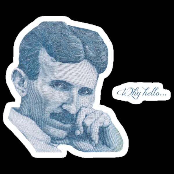 Nikola Tesla, ladies man. by cupofmanatee