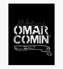 Omar Comin' Photographic Print