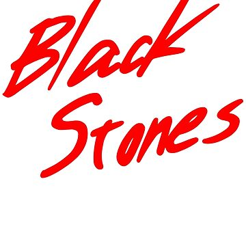 Black Stones (BLAST) by jamesXdavenport