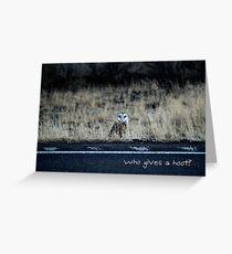 Who Gives a Hoot? Greeting Card