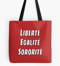 Liberty Equality Sisterhood Tote Bag