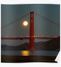 Full Moon and the Golden Gate Bridge Poster