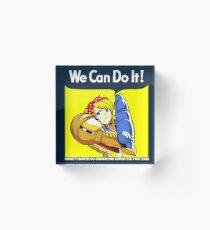 We can do it! Acrylic Block