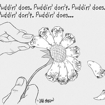 Puddin' does, Puddin' don't... by PuddinDont