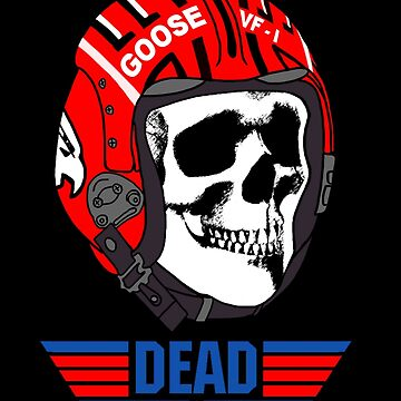 GOOSE IS DEAD by SKIDSTER
