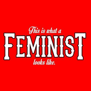 Feminist by HereticWear
