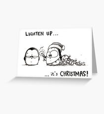 Lighten Up, It's Christmas! Greeting Card
