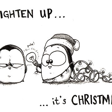 Lighten Up, It's Christmas! by afatpenguinshop