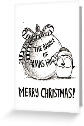 The Bauble Of Xmas Hugs! by afatpenguinshop