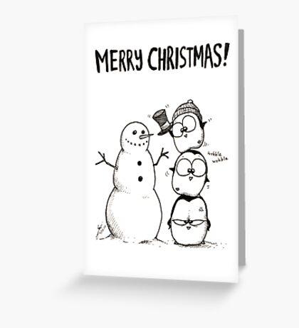 1 Snowman, 3 Fat Penguins Greeting Card