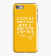 99 Problems But A Snitch Ain't One - Yellow iPhone Case/Skin