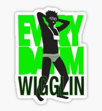 Every Day I'm Wigglin Sticker