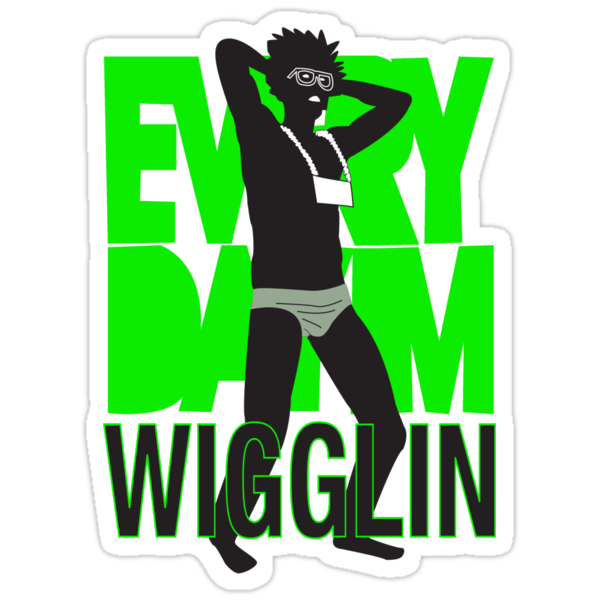 Every Day I'm Wigglin by velocityimg