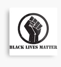 BLACK LIVES MATTER BLACK POWER FIST Metal Print
