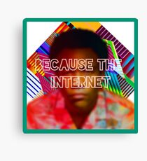 Because the internet Canvas Print