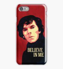 Believe in Sherlock Holmes iPhone Case/Skin