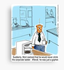Just a Gopher - climb the corporate ladder? Canvas Print