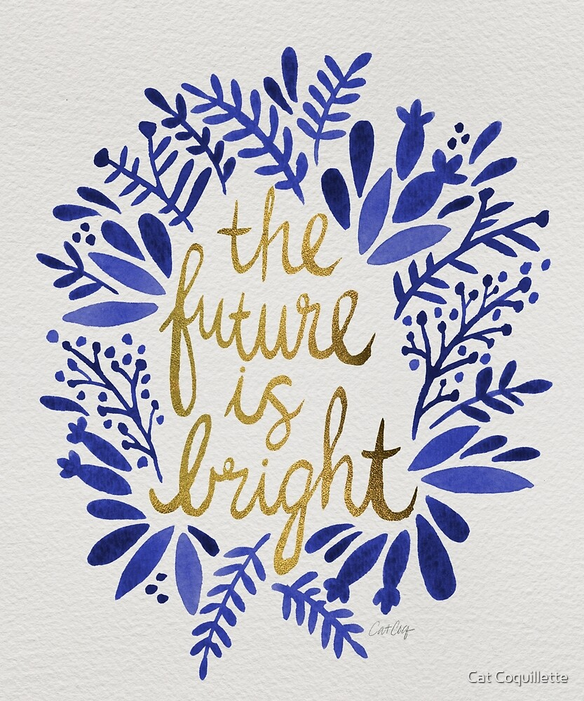 "All The Best Wishes Quotes For Future: Navy & Gold"" By Cat Coquillette"