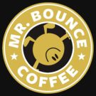 Mr. Bounce Coffee by Miltossavvides